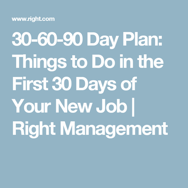 100 Day Plan New Job Elegant 30 60 90 Day Plan Things to Do In the First 30 Days Of