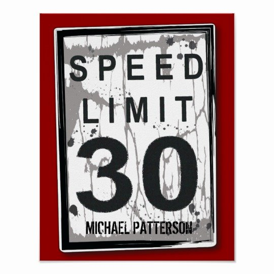 30th Birthday Poster Templates New 30th Birthday Funny Grungy Speed Limit Sign Poster