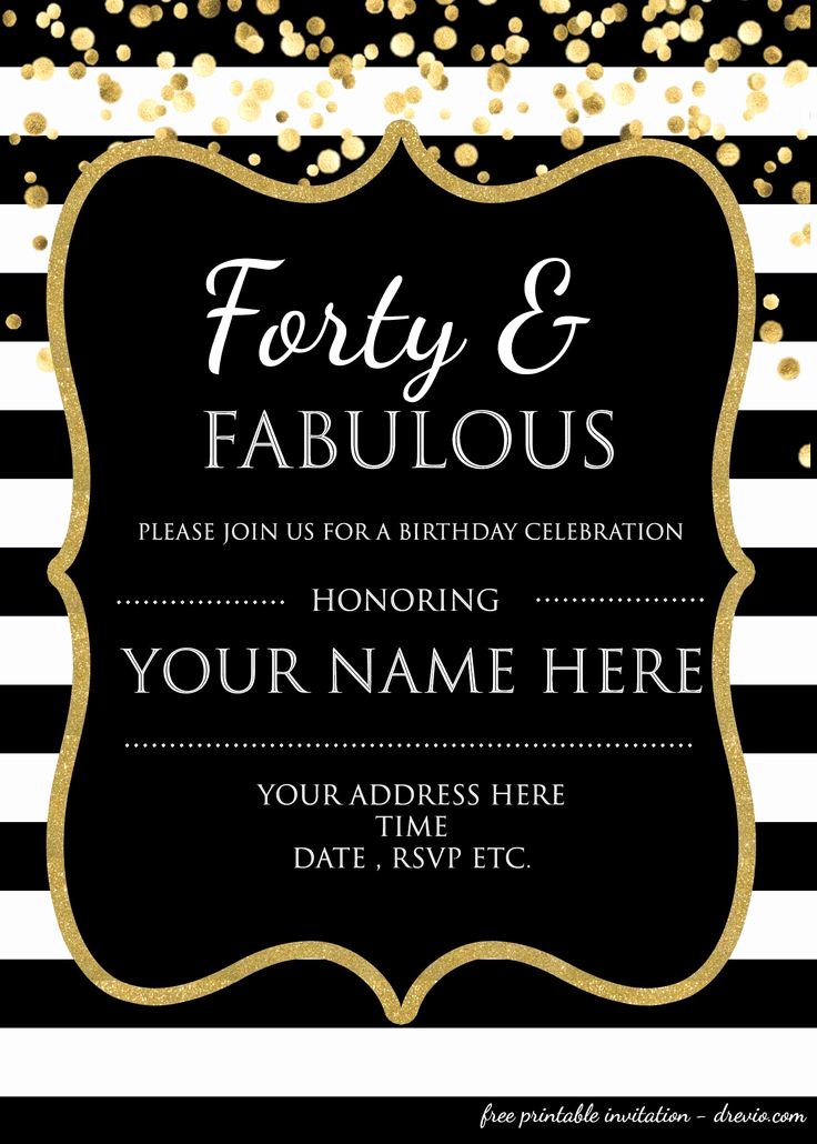 40th Birthday Free Printables Fresh forty & Fabulous 40th Birthday Invitation Template Psd