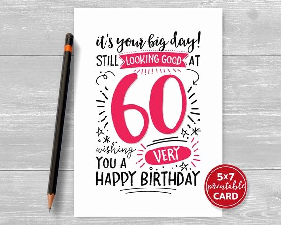 60th Birthday Cards Free Printable Awesome Printable 60th Birthday Card It S Your Big Day Still