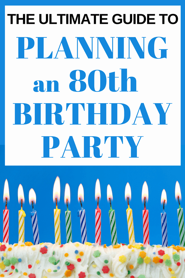 80th Birthday Party Program Inspirational How to Plan A Memorable 80th Birthday Party 80th