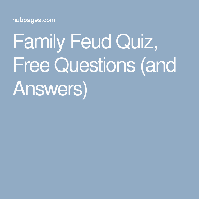 Bible Family Feud Questions Awesome Family Feud Quiz Free Questions and Answers
