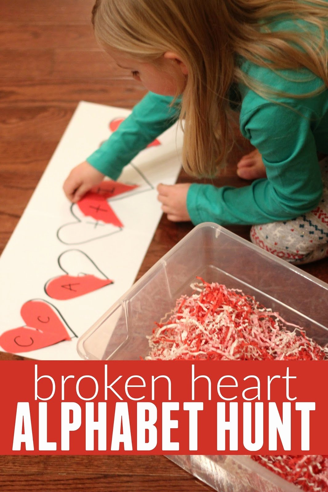 Broken Heart Letters to Him Lovely toddler Approved Broken Heart Alphabet Hunt