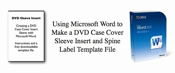 Cd Insert Template Word Lovely Using Microsoft Word to Make A Dvd Case Cover Sleeve