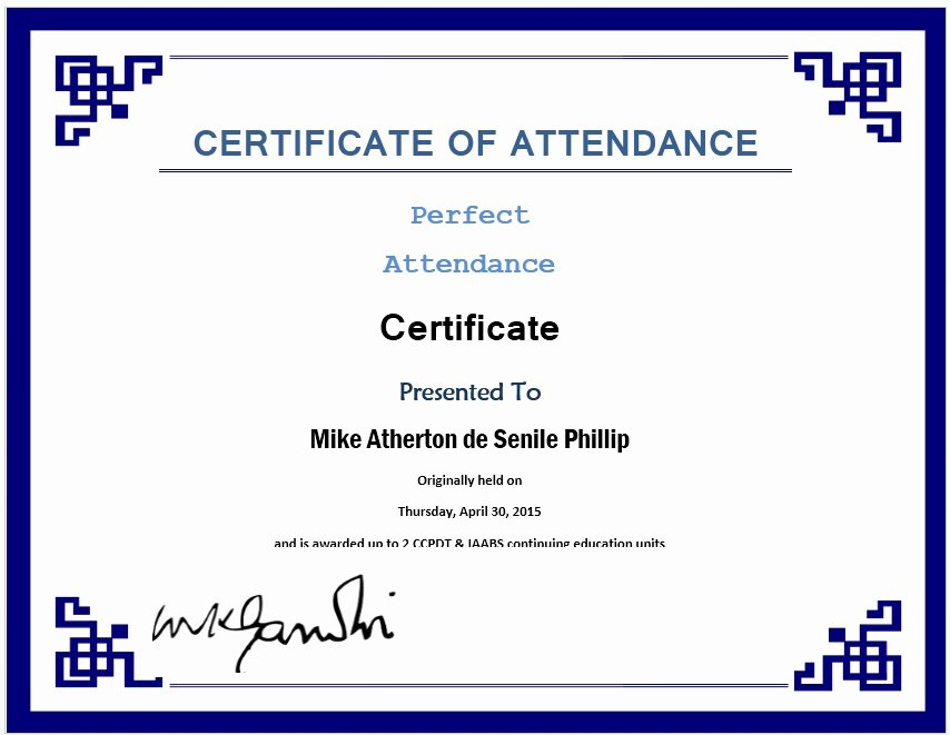 Certificate Of attendance Template Beautiful 13 Free Sample Perfect attendance Certificate Templates