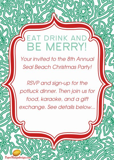 Christmas Potluck Invitation Wording Lovely 8th Annual Seal Beach Christmas Party Line Invitations