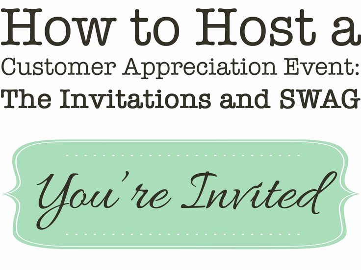 Client Appreciation Invitation Wording Unique How to Host A Customer Appreciation event the Invitations