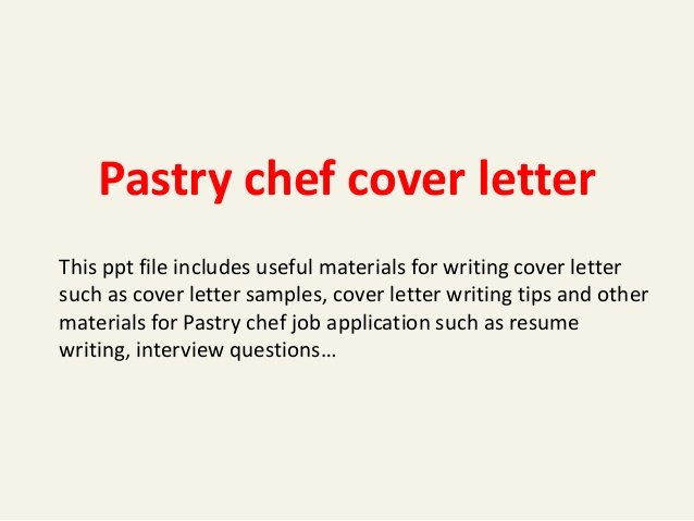 Cover Letter for Chef Luxury Pastry Chef Cover Letter