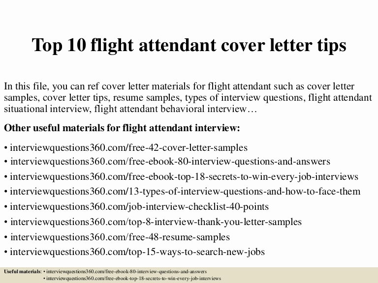 Cover Letter for Flight attendant Awesome top 10 Flight attendant Cover Letter Tips