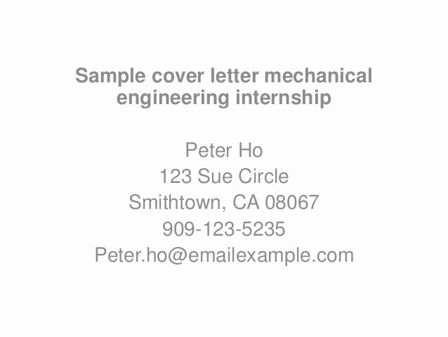 Cover Letter for Internship Examples Unique Sample Cover Letter Mechanical Engineering Internship