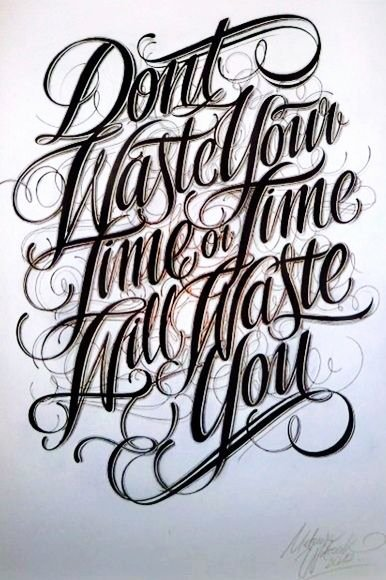 Cursive Letters for Tattoos Awesome Don T Waste Your Time Script Script Killers