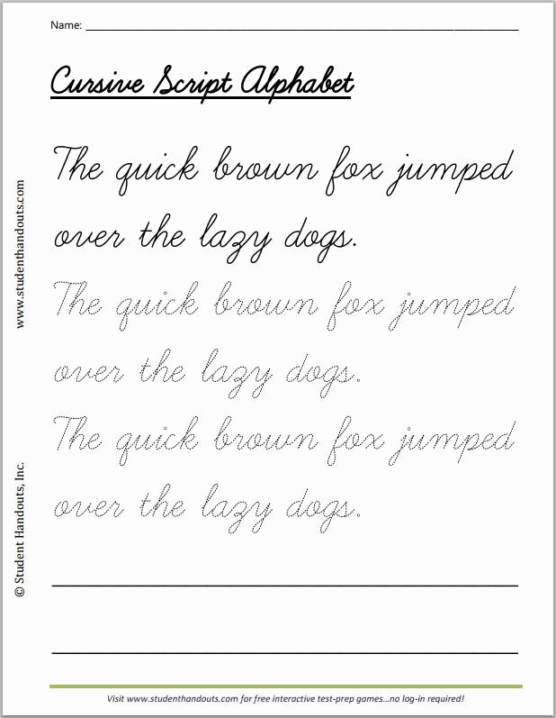Cursive Writing Practice Sheets Awesome the Quick Brown Fox Jumped Over the Lazy Dogs