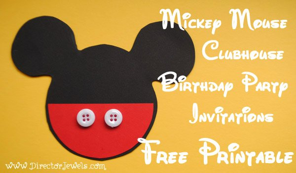 Diy Mickey Mouse Birthday Invitations New Director Jewels Mickey Mouse Clubhouse Diy Birthday Party