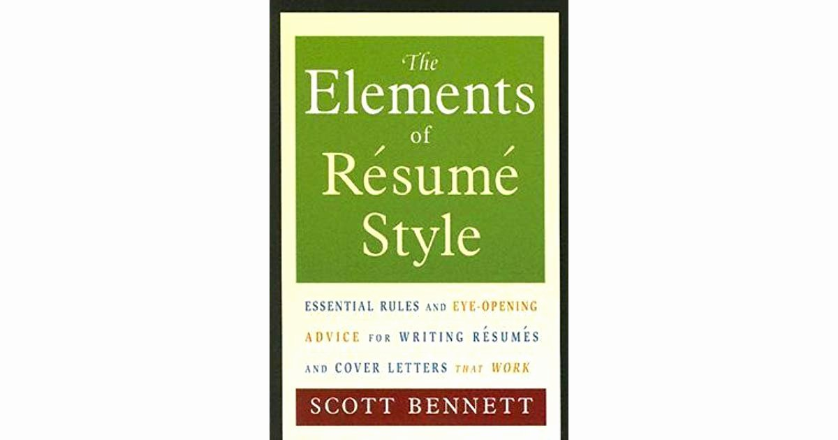 Elements Of A Cover Letter Awesome the Elements Of Resume Style Essential Rules and Eye