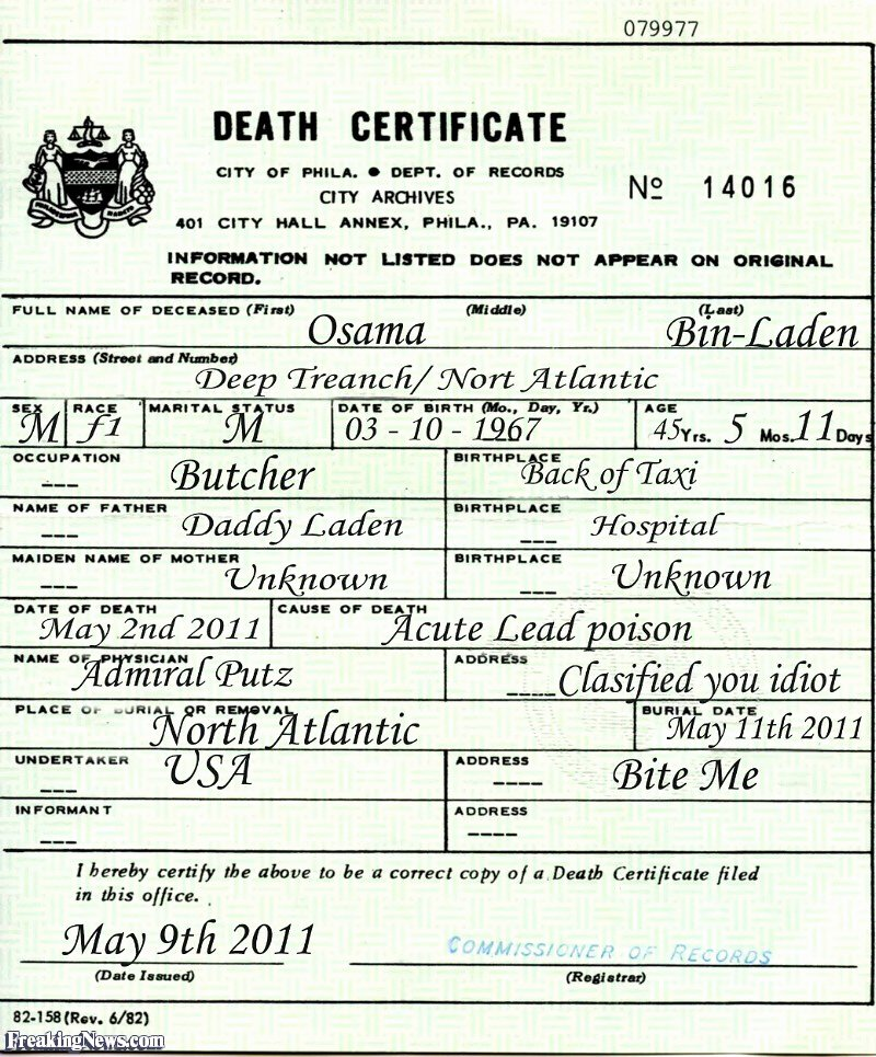 Fake Death Certificate for Work Inspirational Osama S Death Certificate Freaking News