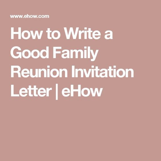 Family Get together Invitation Letter Fresh Reunions Letters and Invitations On Pinterest