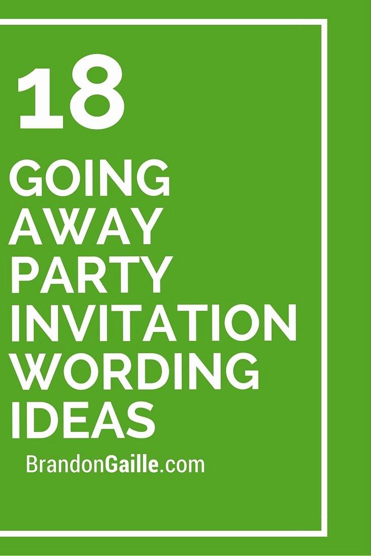 Farewell Party Invitation Wording Inspirational 18 Going Away Party Invitation Wording Ideas