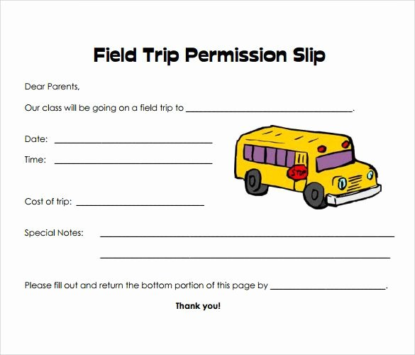 Field Trip Permission form Lovely Permission Slip Templates & Field Trip forms