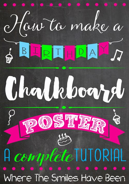 First Birthday Chalkboard Poster Beautiful How to Make A Birthday Chalkboard Poster