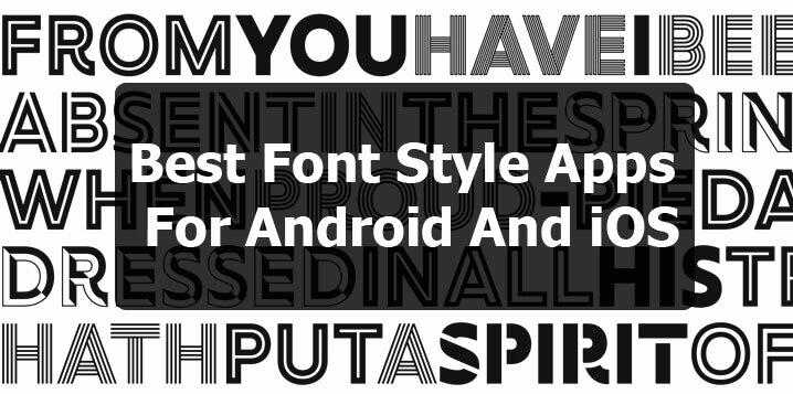 Fonts Style for android New top 20 Best Font Style Apps for android and Ios Easy