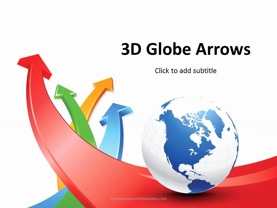 Free 3d Powerpoint Templates Unique Free 3d Globe Arrows Powerpoint Template