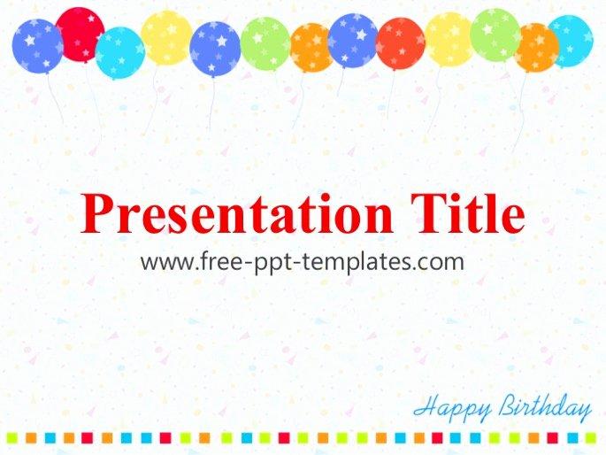 Free Birthday Powerpoint Templates Luxury Birthday Ppt Template