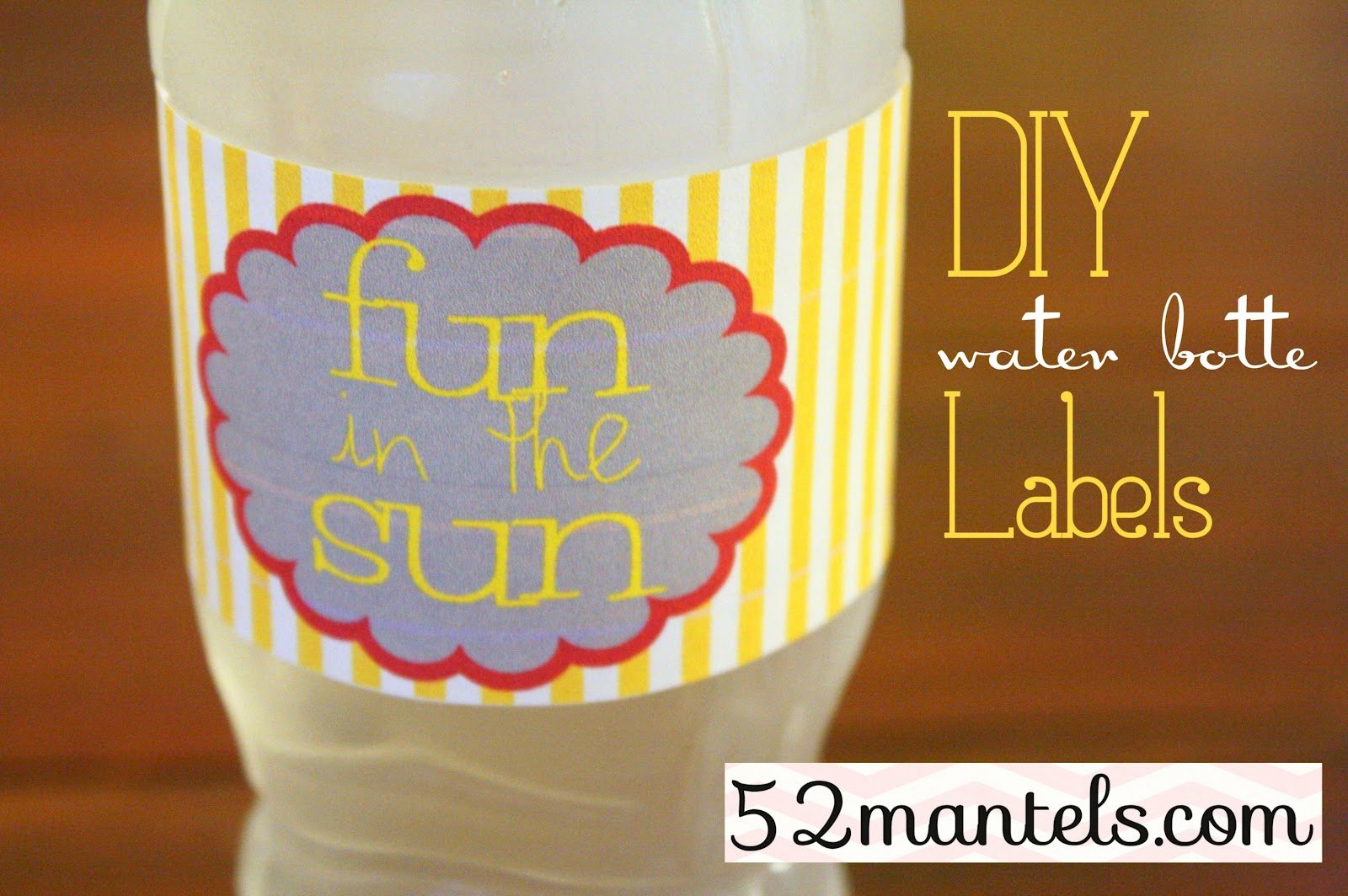 Free Downloadable Water Bottle Labels Fresh 52 Mantels Diy Water Bottle Labels Plus A Free Printable