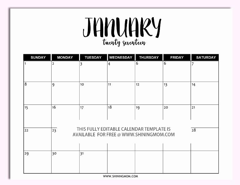 Free Printable Editable Calendar Best Of Free Printable Fully Editable 2017 Calendar Templates In