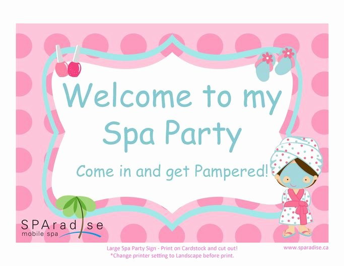 Free Spa Party Printables New Spa Party Sign Free Printable Sparadise Mobile Spa Inc