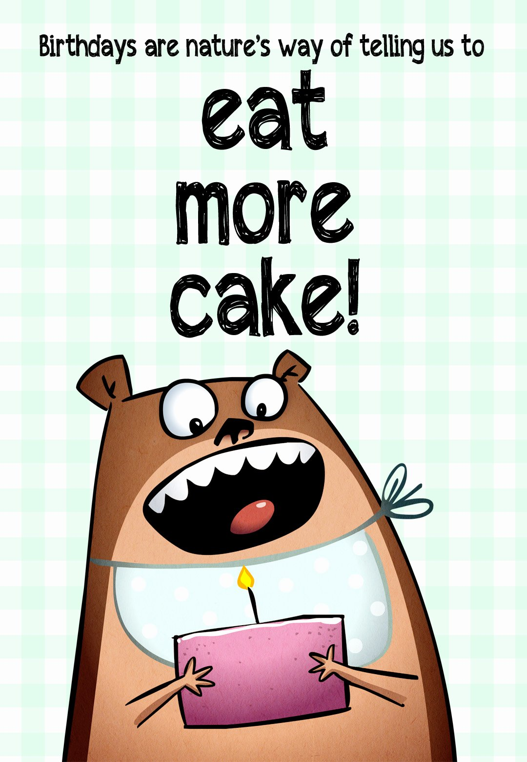 Funny Birthday Card Printable Inspirational Eat More Cake Free Birthday Card
