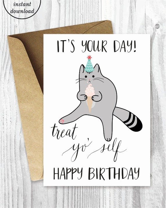 Funny Birthday Card Printable Lovely Printable Birthday Cards Treat Yo Self Funny Cat Birthday