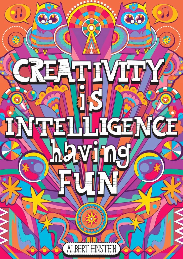 "Funny Posters for Kids Best Of ""creativity is Intelligence Having Fun "" Albert Einstein"