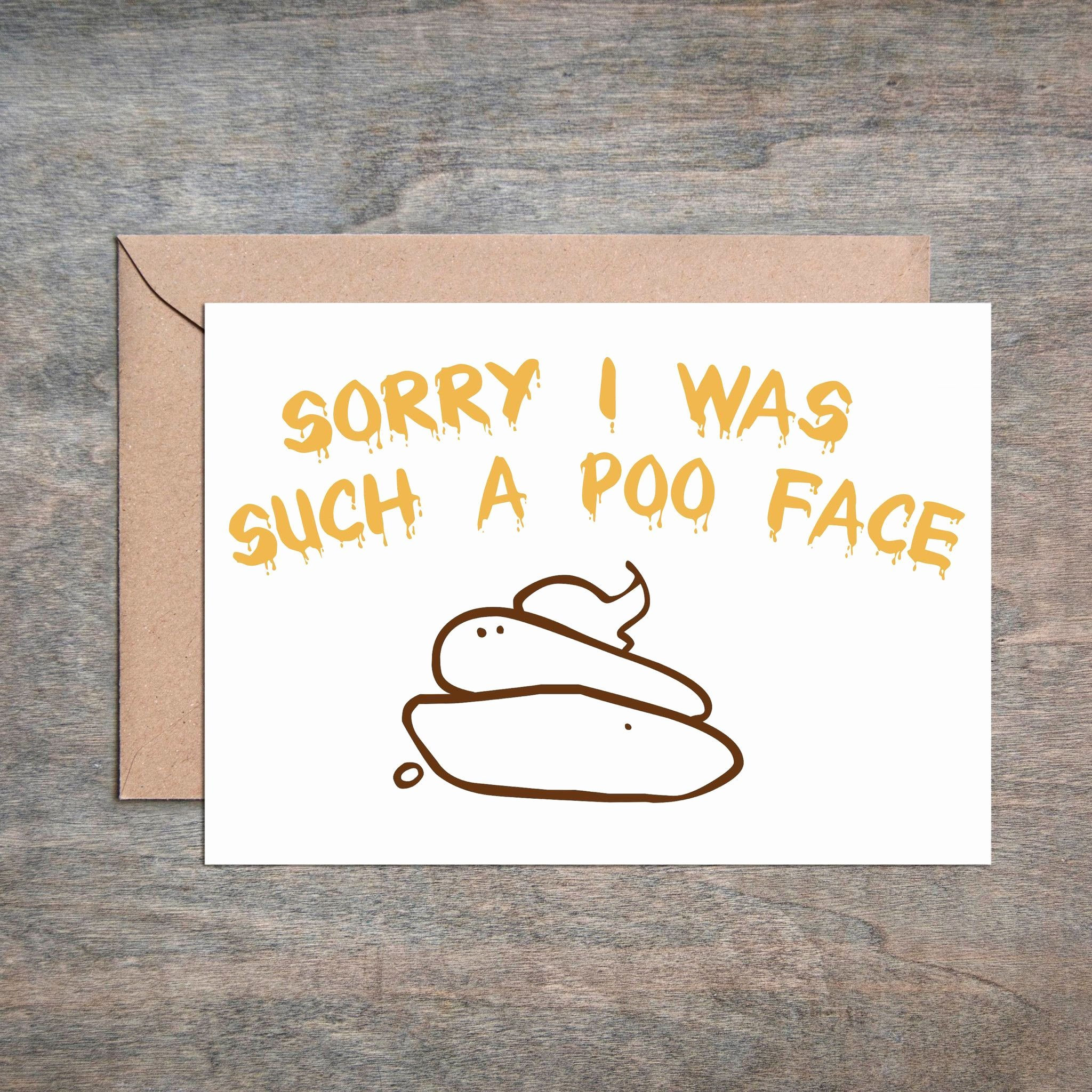 Funny Thank You Messages Elegant sorry I M Such A Poo Face Funny Sympathy Card Funny sorry
