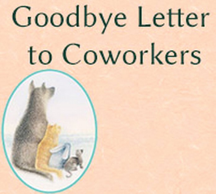 Goodbye Note to Coworkers Inspirational Goodbye Letter to Coworkers Free Letters