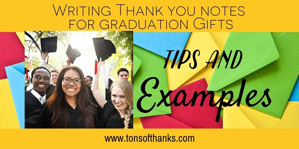 Graduation Present Thank You Note Fresh Thank You Note Examples for Graduation Ts with Tips and