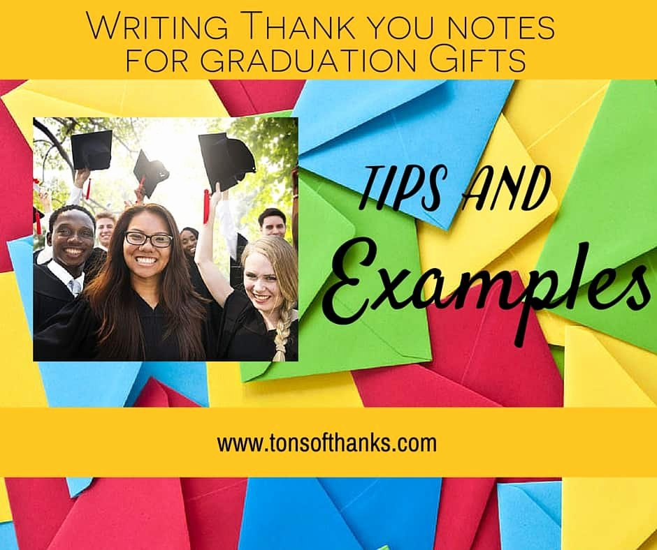 Graduation Thank You Examples Best Of Thank You Note Examples for Graduation Ts with Tips and