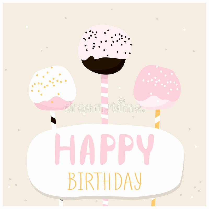 Happy Birthday Template for Cake Lovely Cute Cake Pops with Happy Birthday Wish Greeting Card