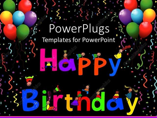Happy Birthday Template Free Luxury Powerpoint Template Kids Climbing Happy Birthday Letters
