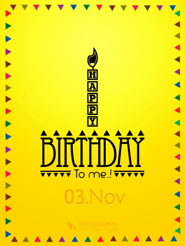 Happy Birthday to Me Poster Lovely Happy Birthday to Me On Behance
