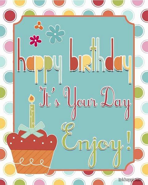 Happy Birthday to Me Poster Unique Happy Birthday to Me with Free Birthday Poster Inkhappi