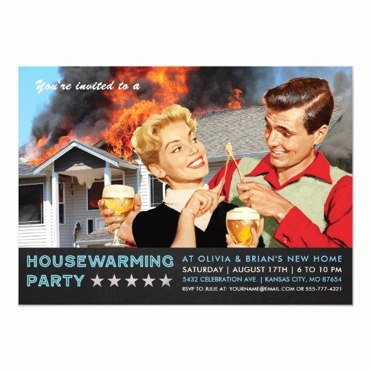 Housewarming Invitation Wording Funny Unique Funny Housewarming Party Invitations Fire