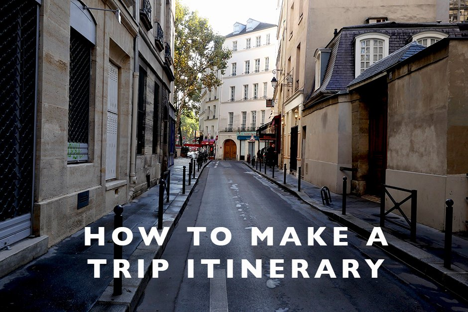 How to Make An Itenary Unique How to Make A Trip Itinerary Land Marvels