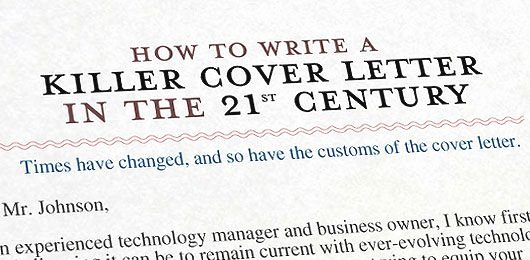 How to Write Employment Letter Lovely How to Write A Killer Cover Letter In the 21st Century