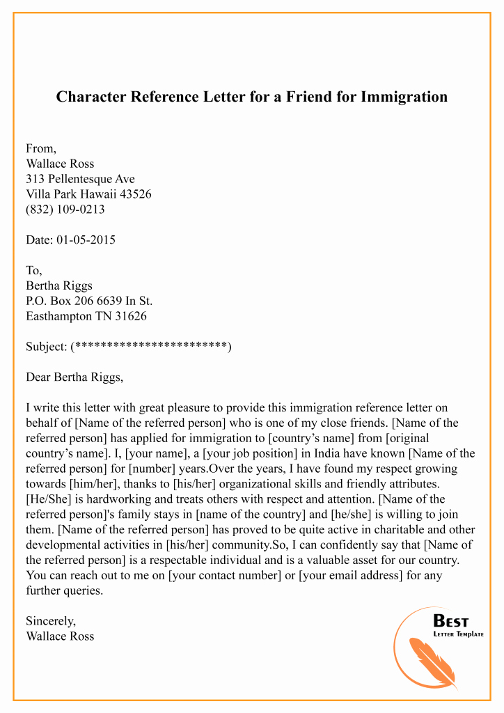 Immigration Reference Letter for Friend New Character Reference Letter for Immigration – Sample & Example