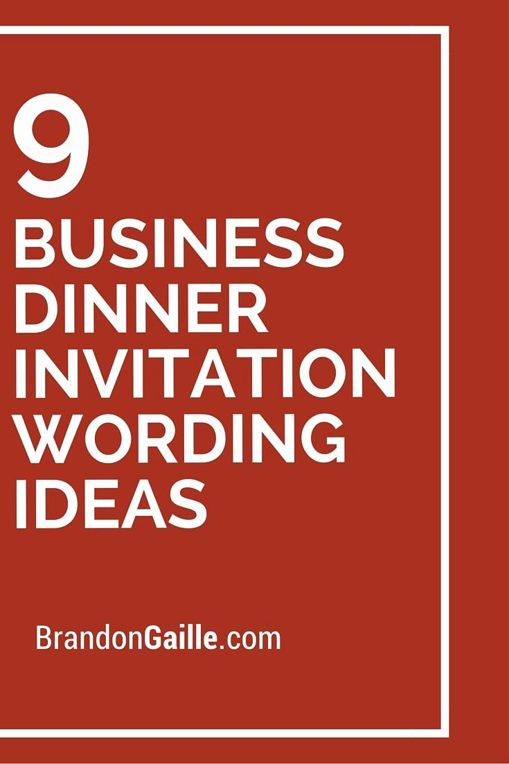 Invitation Message for Dinner Beautiful 9 Business Dinner Invitation Wording Ideas