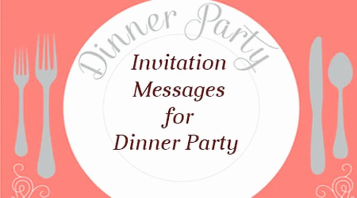 Invitation Message for Dinner Fresh Invitation Messages for Dinner Party