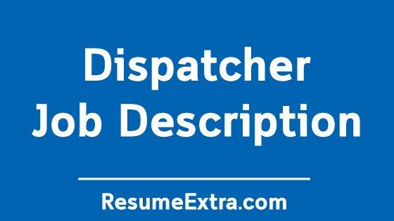 Job Description for Dispatcher Beautiful Dispatcher Job Description Sample Resumeextra