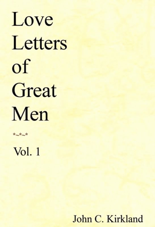 Love Letter by Great Men Inspirational Lola Pr