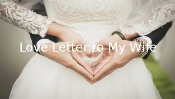 Love Letter to Wife Beautiful Love Letter to My Wife 10 Free Word Pdf Documents