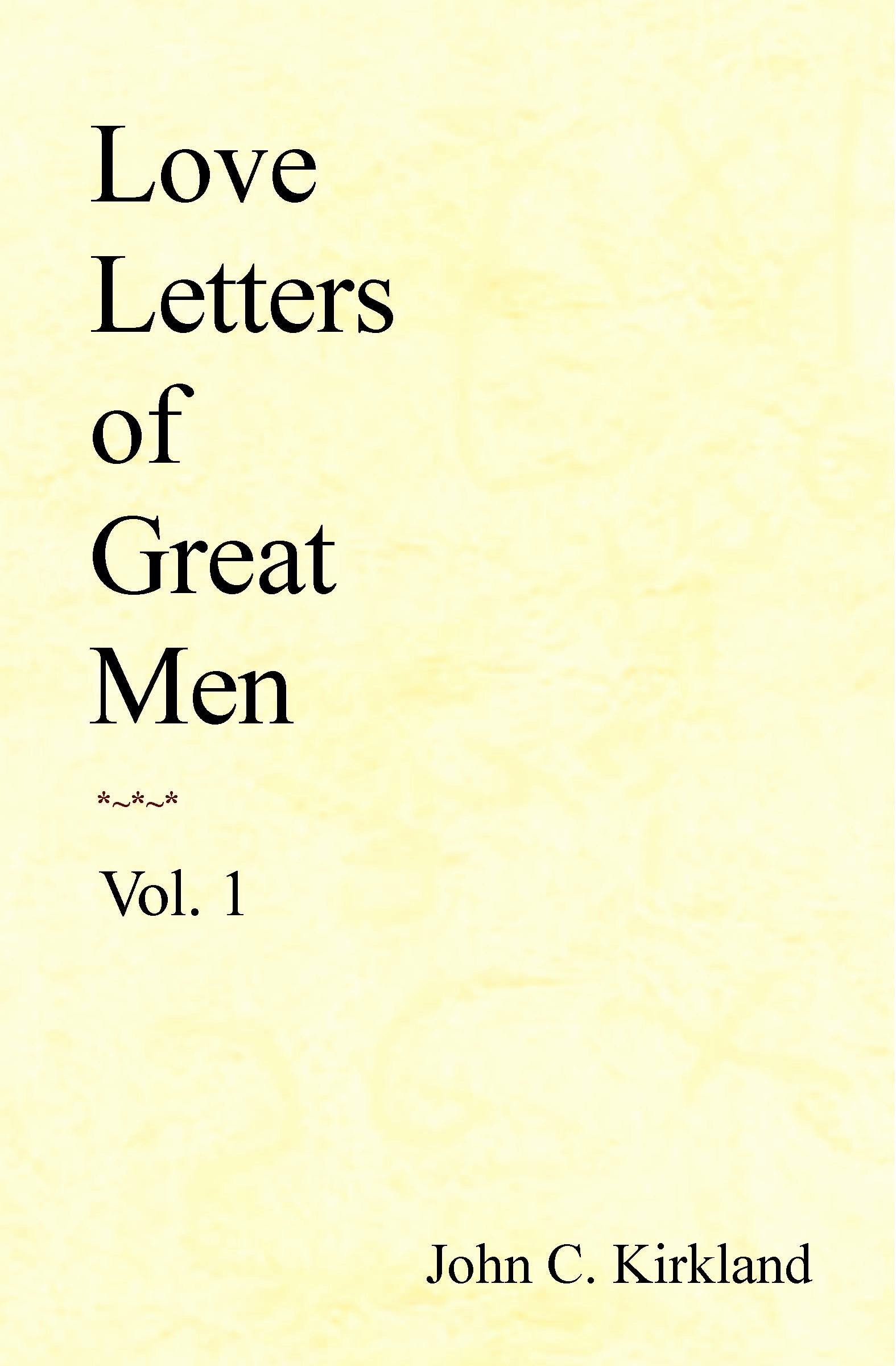 Love Poems Of Great Men Luxury Love Letters Of Great Men